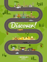 Discover The World Poster With Famous World Attractions Along Winding Road Vector Illustration. Travel Design With European, Asian And American Architecture. Worldwide Traveling, Time To Travel