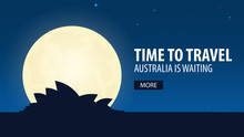 Time To Travel. Travel To Australia. Australia Is Waiting. Vector Illustration.