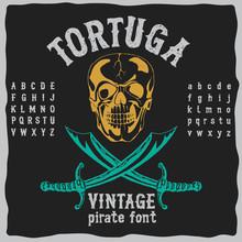 Tortuga Vintage Pirate Font Po...