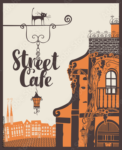 Foto auf AluDibond Gezeichnet Straßenkaffee Vector banner for street cafe with signboard on the background of old city landscape in retro style