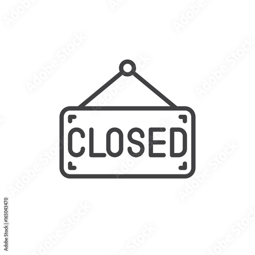 Obraz Closed sign board line icon, outline vector sign, linear style pictogram isolated on white. Symbol, logo illustration. Editable stroke. Pixel perfect vector graphics - fototapety do salonu