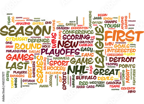 Fotografía  THE NHL PLAYOFFS ARE HERE DOES ANYONE CARE Text Background Word Cloud Concept