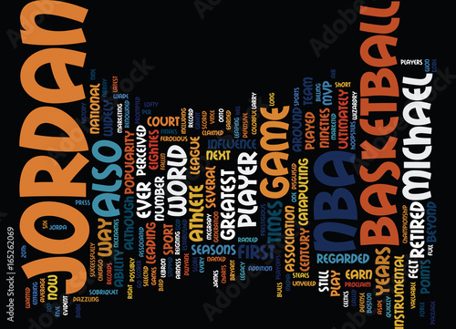 Photo  THE LEGACY OF MICHAEL JORDAN Text Background Word Cloud Concept