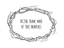 Hand Drawn Vector Vintage Frame With Tree Branches Isolated On White Background