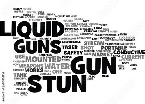 Fotografie, Obraz  LIQUID STUN GUNS Text Background Word Cloud Concept