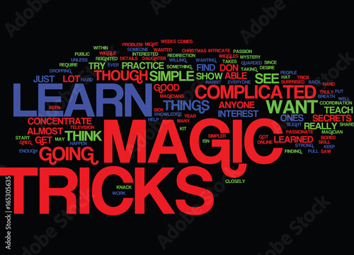 Fotografie, Obraz  LEARN MAGIC TRICKS Text Background Word Cloud Concept