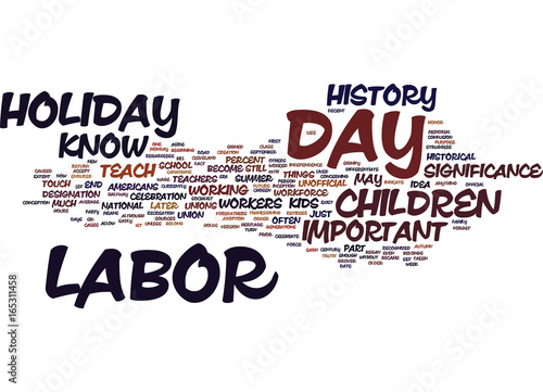Labor Day History For Kids Text Background Word Cloud Concept Buy