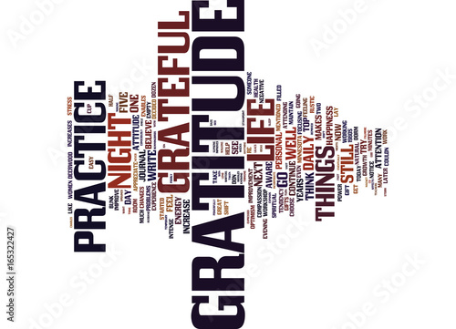 Valokuva  GRATITUDE IMPROVES YOUR ATTITUDE Text Background Word Cloud Concept