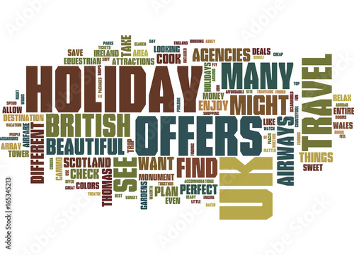 Fototapeta  FIND THE PERFECT UK HOLIDAY OFFERS Text Background Word Cloud Concept