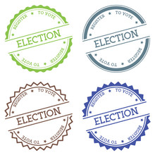 Election Register To Vote Badge Isolated On White Background. Flat Style Round Label With Text. Circular Emblem Vector Illustration.
