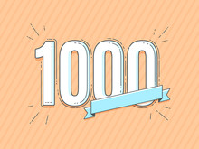 Number 1000 With Empty Blank Banner Vector Illustration