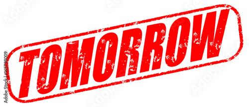 Fotografija tomorrow red stamp on white background.