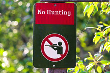 Closeup Of A No Hunting Sign O...