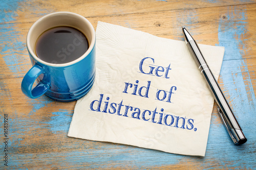 Get rid of distractions advice or reminder - 165839218
