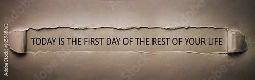 Obraz Today is the first day of the rest of your life - fototapety do salonu