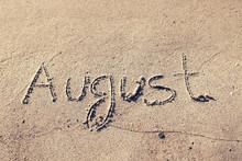 AUGUST On A Gentle Beach Sand