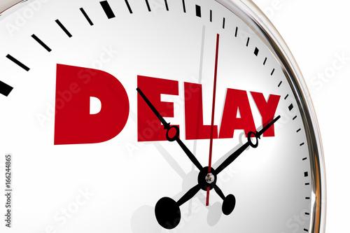 Fotografie, Obraz  Delay Running Late Behind Schedule Clock Hands Ticking 3d Illustration