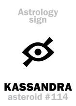 Astrology Alphabet: KASSANDRA (Cassandra), Asteroid #114. Hieroglyphics Character Sign (single Symbol).