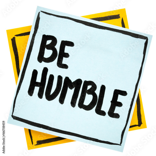 Photo  Be humble advice or reminder