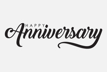 Isolated Calligraphy Of Happy Anniversary With Black Color