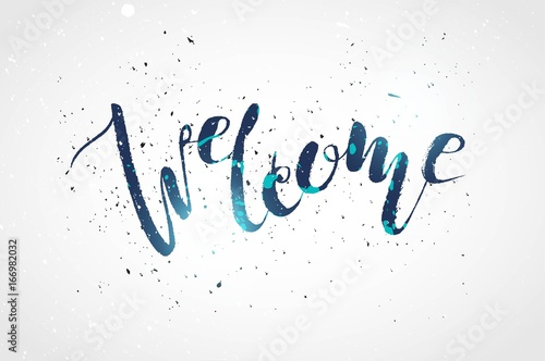 Calligraphy sign welcome on white distressed background isolated Canvas Print