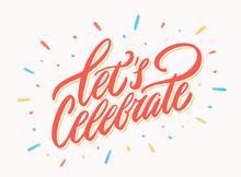 Let's Celebrate Banner. Vector...