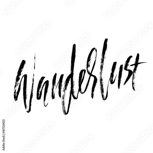 Obraz Wanderlust hand drawn phrase. Ink handwritten illustration. Modern dry brush calligraphy. Vector illustration. - fototapety do salonu