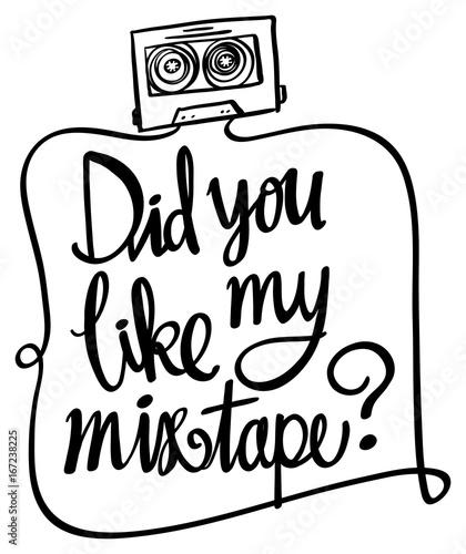 ekpresyjny-napis-sentencja-did-you-like-mixtape-z-kaseta-magnetofonowa