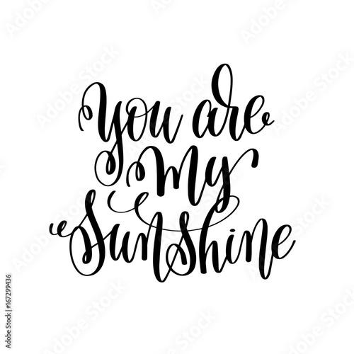 Pinturas sobre lienzo  you are my sunshine hand lettering romantic quote