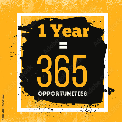 Obraz na plátne One Year is 365 Opportunities
