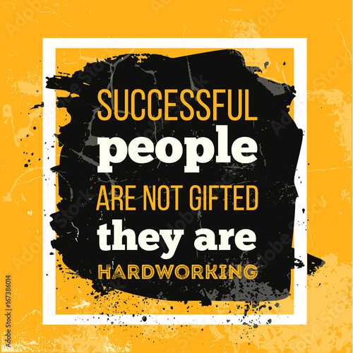 Pinturas sobre lienzo  Successful people are not gifted They are Hardworking