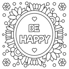 Be Happy. Coloring Page. Vector Illustration.