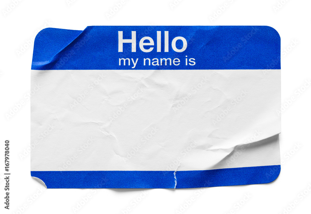 Fototapety, obrazy: Hello My Name Is Tag Used