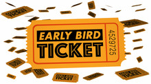 Early Bird Ticket Advance Sale...