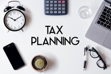 Tax Planning Words Written On ...