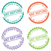 VAT Refund Badge Isolated On White Background. Flat Style Round Label With Text. Circular Emblem Vector Illustration.