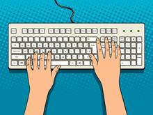 Hands On Computer Keyboard Pop Art Vector