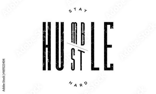 Stay Humble Hustle Hard - 169323404