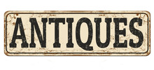 Antiques Vintage Rusty Metal Sign