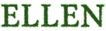 Ellen - 3D Rendering Fresh Grass Letters Isolated On Whhite Background.