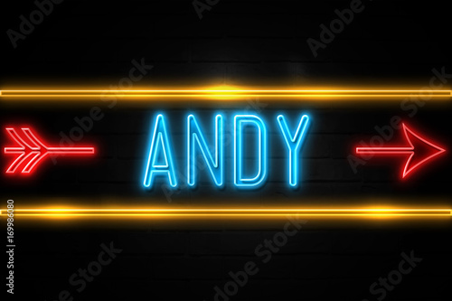 Photo Andy  - fluorescent Neon Sign on brickwall Front view