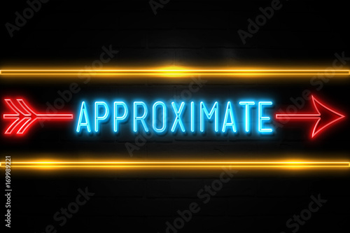 Approximate  - fluorescent Neon Sign on brickwall Front view Canvas Print