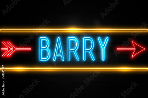 Fotografia Barry  - fluorescent Neon Sign on brickwall Front view