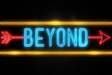 Beyond  - Fluorescent Neon Sig...