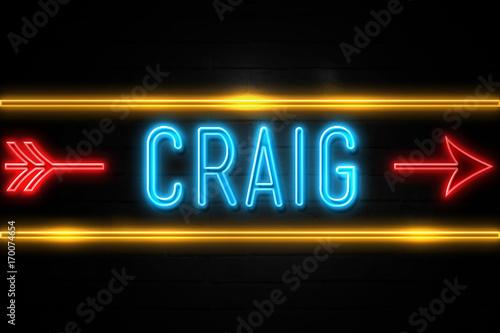 Craig  - fluorescent Neon Sign on brickwall Front view Wallpaper Mural