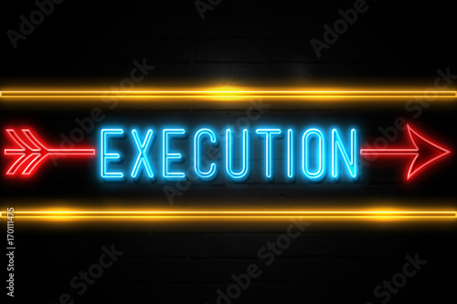Fotografía  Execution  - fluorescent Neon Sign on brickwall Front view