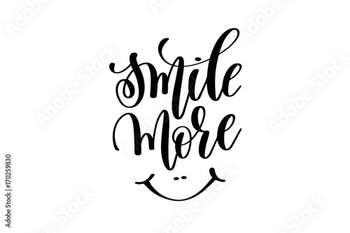 Fotografie, Obraz  smile more - hand lettering inscription
