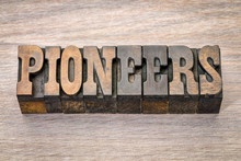 Pioneers Banner In Letterpress Woodtype