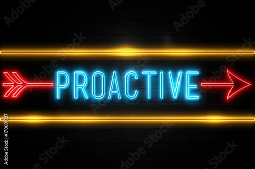 Fototapeta Proactive  - fluorescent Neon Sign on brickwall Front view obraz