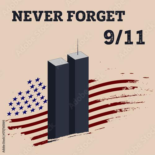 Fotografia  Patriot day vector poster. September 11. Never forget.